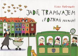 jade-tramwajem-i-poznan-poznaje