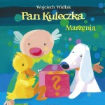Pan_Kuleczka_Marzenia